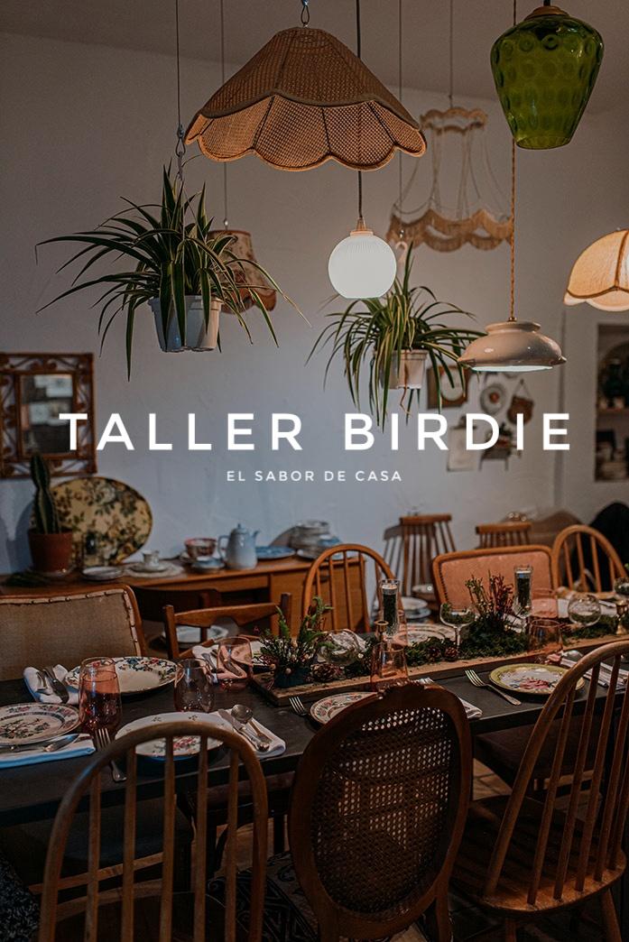Taller Birdie - El sabor de casa