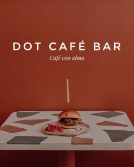 DOT CAFÉ BAR - Café con alma