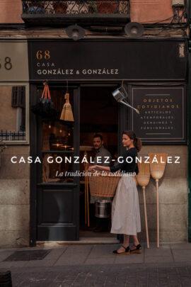 Casa González & González - La tradición de lo cotidiano