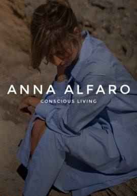 Anna Alfaro - Conscious living