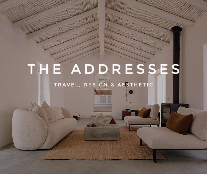 The Addresses - Travel, Design & Aesthetic