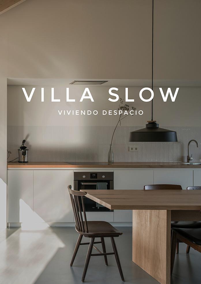 VILLA SLOW - Viviendo despacio