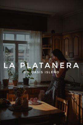 LA PLATANERA - Un oasis isleño