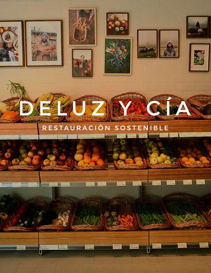 DELUZ Y CÍA - Restauración sostenible